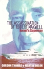 The Assassination of Robert Maxwell : Israel's Superspy - eBook