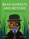 Bear Markets and Beyond : A bestiary of business terms - Book