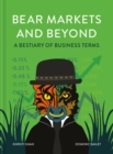 Bear Markets and Beyond : A bestiary of business terms - eBook