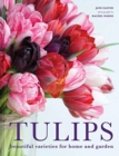 Tulips : Beautiful varieties for home and garden - Book