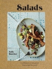 Salads : Fresh, simple and exotic salmagundi from around the world - Book