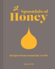 Spoonfuls of Honey : Recipes from around the world - Book