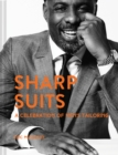 Sharp Suits : A celebration of men's tailoring - Book