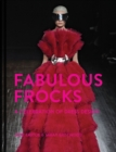 Fabulous Frocks : A celebration of dress design - Book