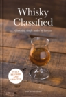 Whisky Classified : Choosing Single Malts by Flavour - eBook