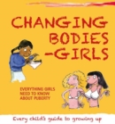 Changing Bodies - Girls - Book