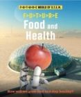 Future STEM : Food and Health - Book