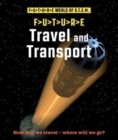 Future STEM : Travel and Transport - Book