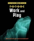 Future STEM : Work and Play - Book