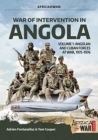 War of Intervention in Angola : Volume 1: Angolan and Cuban Forces at War, 1975-1976 - Book