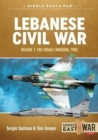 Lebanese Civil War : Volume 1: Palestinian Diaspora, Syrian and Israeli Interventions, 1970-1978 - Book