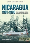Nicaragua, 1961-1990 : Volume 1: the Downfall of the Somosa Dictatorship - Book