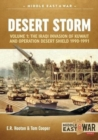 Desert Storm : Volume 1: the Iraqi Invasion of Kuwait & Operation Desert Shield 1990-1991 - Book