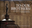 To Our Brothers : Memorials to a Lost Generation in British Schools - Book