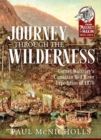 Journey Through the Wilderness : Garnet Wolseley's Canadian Red River Expedition of 1870 - Book