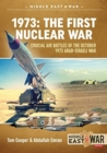 1973: the First Nuclear War : Crucial Air Battles of the October 1973 Arab-Israeli War - Book