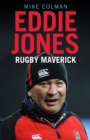 Eddie Jones : Rugby maverick - Book
