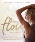 Life in Flow : Inspiration, sequences and poses to bring yoga into your everyday life - Book