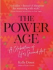 A Power Age : celebration of life's second act - Book