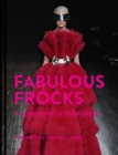 Fabulous Frocks : A celebration of dress design - eBook