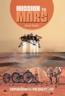 Mission to Mars : Exploration of the Red Planet - Book