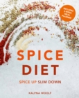 Spice Diet : Spice up slim down - eBook