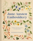 Jane Austen Embroidery : Authentic embroidery projects for modern stitchers - eBook