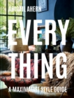 Everything : A Maximalist Style Guide - eBook