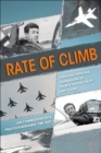 Rate of Climb : Thrilling Personal Reminiscences from a Fighter Pilot and Leader - eBook