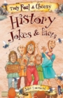 Truly Foul & Cheesy History Jokes and Facts Book - Book