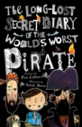 The Long Lost Secret Diary Of The World's Worst Pirate - Book
