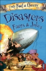 Truly Foul and Cheesy Disasters Jokes and Facts Book - Book