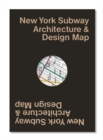 New York Subway Architecture & Design Map - Book