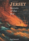 JERSEY: SECRETS OF THE SEA - Book