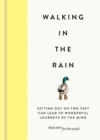 Walking in the Rain : Discover mindfulness on the go - eBook
