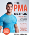The PMA Method : Stronger, Leaner, Fitter in 14 days... - Book