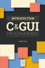 An Introduction to C & GUI Programming - Book