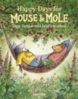 Happy Days for Mouse and Mole - Book