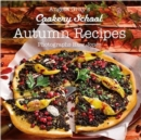 Angela Gray's Cookery School: Autumn Recipes - Book