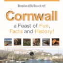 Bradwells Book of Cornwall - Book