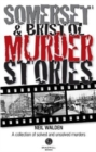 Somerset & Bristol Murder Stories - Book