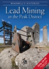 Bradwell's Images of Peak District Lead Mining - Book