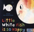 Little White Fish is so Happy - Book