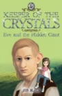 Keeper of the Crystals : Eve and the Hidden Giant 6 - Book