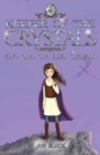 Keeper of the Crystals : Eve and the Last Dragon 4 - Book