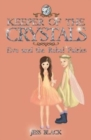 Keeper of the Crystals : Eve and the Rebel Fairies 7 - Book