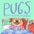 Pugs Don't Wear Pyjamas - Book