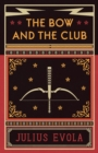 The Bow and the Club - eBook