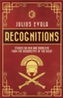 Recognitions : Studies on Men and Problems from the Perspective of the Right - eBook