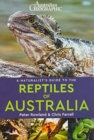 A Naturalist's Guide to the Reptiles of Australia (2nd edition) - Book